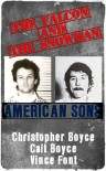 The Falcon and The Snowman American Sons - Christopher Boyce, Cait Boyce, Vince Font