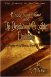 Buggy Crenshaw and the Deadwood Principle: Evolution - R.M. Wilburn