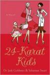 24-Karat Kids -
