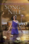 Song of the Nile (Cleopatra's Daughter) - Stephanie Dray