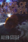 Angel of Europa - Allen Steele