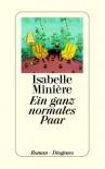 Ein ganz normales Paar - Isabelle Minière