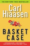 Basket Case - Carl Hiaasen