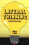 Lateral Thinking: Creativity Step by Step (Perennial Library) - Edward De Bono