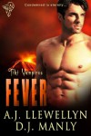 Fever - A.J. Llewellyn, D.J. Manly