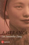 A herança - Lan Samantha Chang