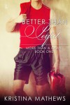 Better Than Perfect  - Kristina Mathews