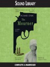The Mourner  - Richard Stark, Stephen R. Thorne