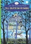 Till Death Do Us Bark - Kate Klise, M. Sarah Klise