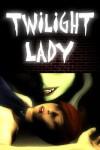 Twilight Lady, Vol. 1 (Urban Paranormal Fantasy Graphic Novel) - Blake J.K. Chen