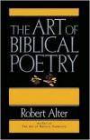 Art of Biblical Poetry - Robert Alter,  Designed by William Davis