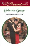 Husband for Real - Catherine George