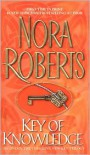 Key of Knowledge (The Key Trilogy, #2) - Nora Roberts