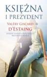 Księżna i prezydent - Valery Giscard d'Estaing
