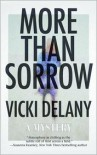 More Than Sorrow - Vicki Delany