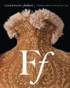 Fashioning Fashion: European Dress in Detail 1700-1915 - Sharon Sadako Takeda, Kaye Durland Spilker, John Galliano