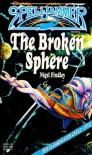 The Broken Sphere - Nigel Findley