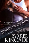 Shadow of Sin - Parker Kincade