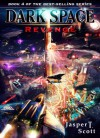 Dark Space (Book 4): Revenge - Jasper T. Scott