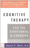 Cognitive Therapy and the Emotional Disorders (Meridian) - Aaron T. Beck