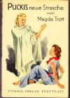 Puckis neue Streiche - Magda Trott