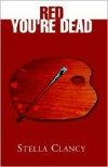 Red You're Dead - Stella Clancy