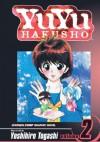 YuYu Hakusho, Volume 2 (Yuyu Hakusho (Prebound)) - Yoshihiro Togashi