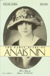 The Early Diary of Anaïs Nin, Vol. 3: 1923-1927 - Anaïs Nin