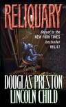 Reliquary (Relic) - Douglas Preston, Lincoln Child