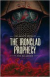 The Ironclad Prophecy - Pat Kelleher