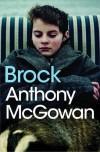 Brock - Anthony McGowan