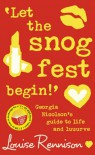 'Let the Snog Fest Begin!' - Louise Rennison