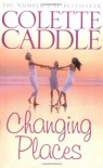 Changing Places - Colette Caddle