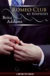 Romeo Club #1: Surprises - Brita Addams