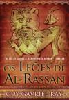 Os Leões de Al-Rassan - Guy Gavriel Kay, João Henrique Pinto