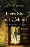 The Lives She Left Behind - James Long