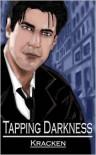 Tapping Darkness - Kracken, Robin Jones