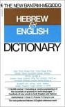 The New Bantam-Megiddo Hebrew and English Dictionary -