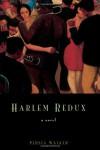 Harlem Redux - Persia Walker