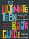The Ultimate Teen Book Guide - Daniel Hahn, Susan Reuben, Leonie Flynn