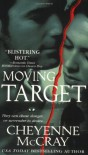 Moving Target - Cheyenne McCray