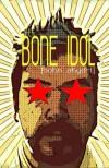 Bone Idol - David Louden