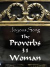 Joyous Song, The Proverbs 31 Woman - Rebecca Plotner