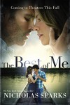 The Best of Me (Movie Tie-In) - Nicholas Sparks