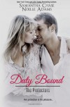 Duty Bound: 1 (The Protectors) - Noelle Adams;Samantha Chase