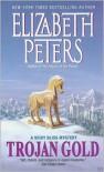 Trojan Gold - Elizabeth Peters