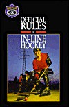 The Official Rules Of In Line Hockey (1995) - Hockey Association
