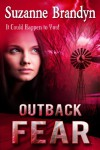 Outback Fear - Suzanne Brandyn