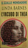 L'incubo di Thea -  Linda Barnes