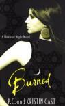 Burned - Kristin Cast, P.C. Cast